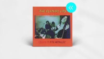 Rewind: The Flaming Lips' Clouds Taste Metallic