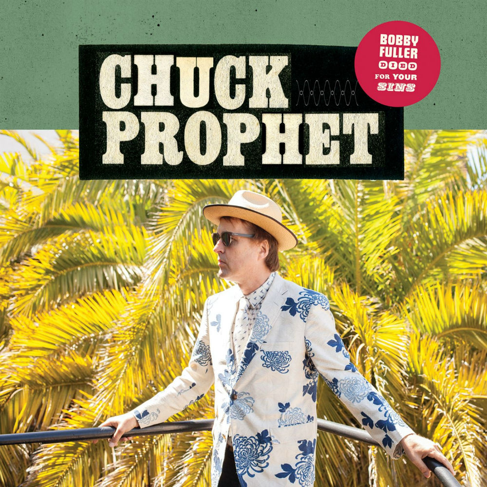 Chuck Prophet NA