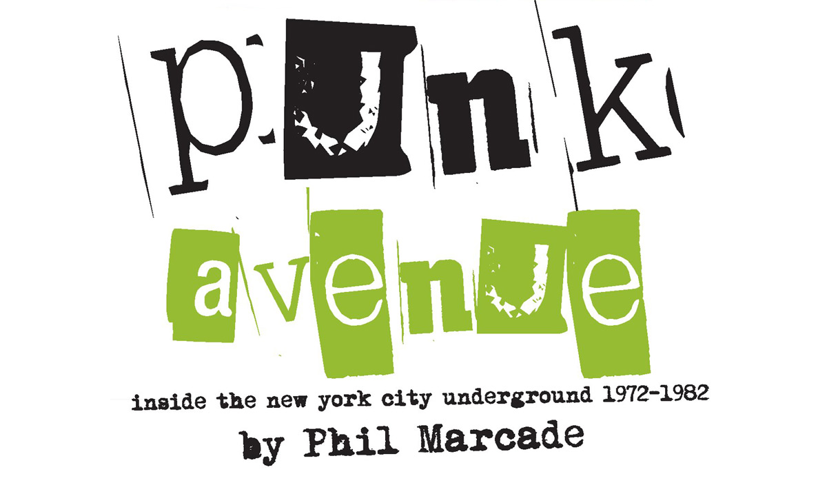 Read an Excerpt from 'PUNK AVENUE' by Phil Marcade