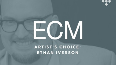 ECM Artist's Choice: Ethan Iverson