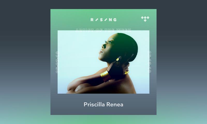 TIDAL Rising Artist of the Week: Priscilla Renea