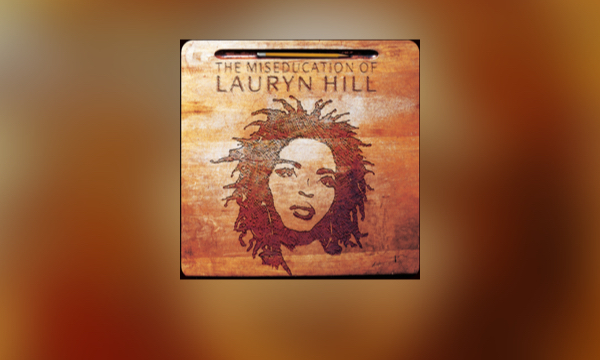 10 Ways 'The Miseducation of Lauryn Hill' Changed Everything