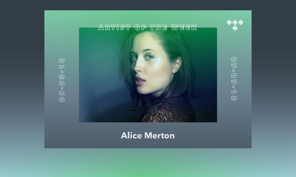 TIDAL Rising Artist of the Week: Meet Alice Merton