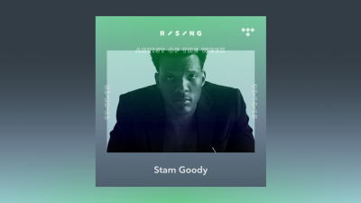 TIDAL Rising Artist of the Week: Meet Stam Goody