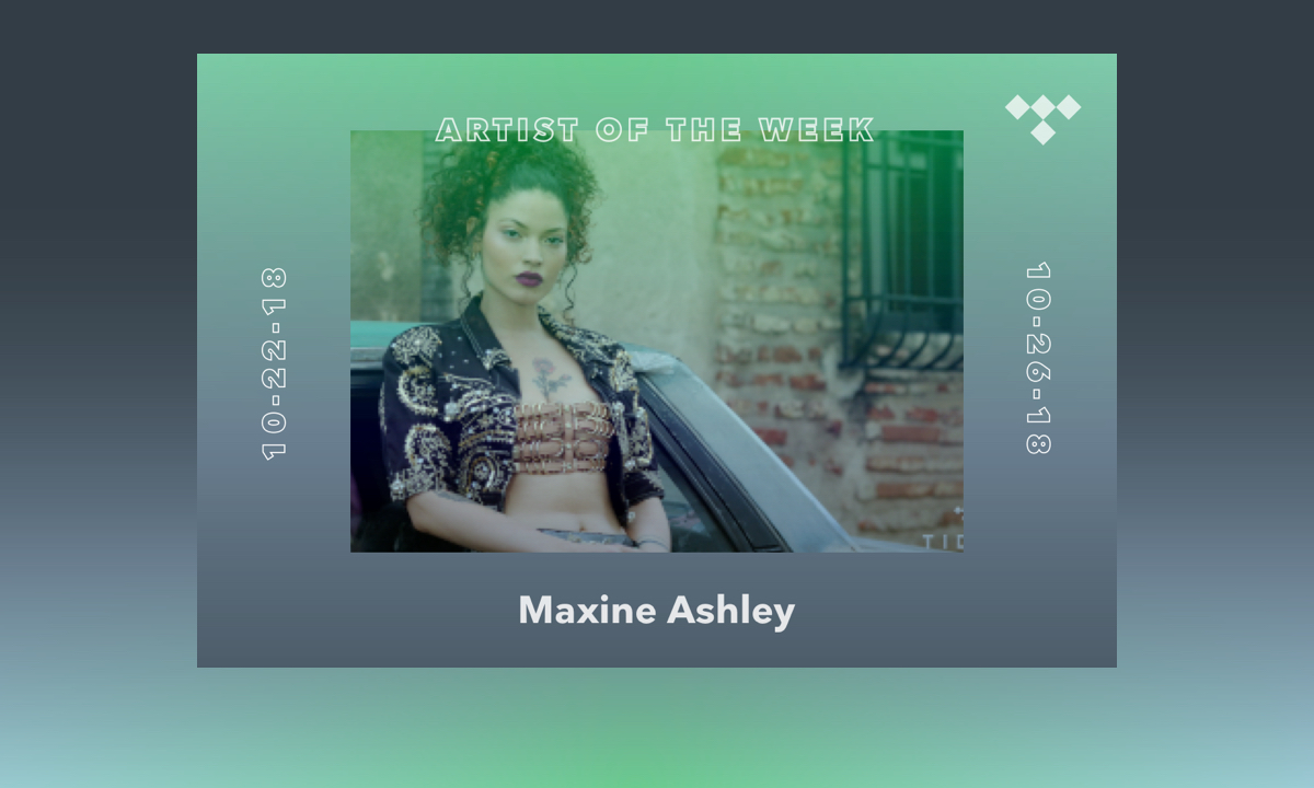 TIDAL Rising Artist Of The Week, Maxine Ashley Braves The Independent Circuit