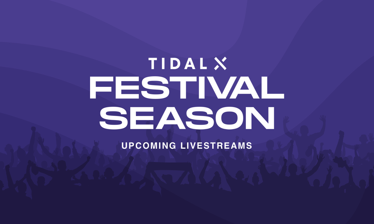 TIDAL is Livestreaming Fests All Summer Long